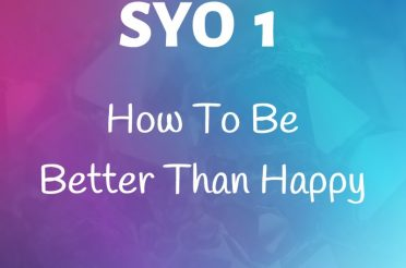 How To Be Better Than Happy