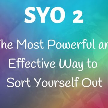 #2: The Most Powerful and Effective Way to Sort Yourself Out
