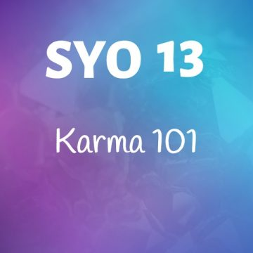 #13: Karma 101