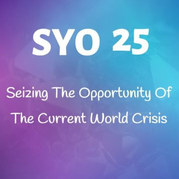#25: Seizing The Opportunity Of The Current World Crisis