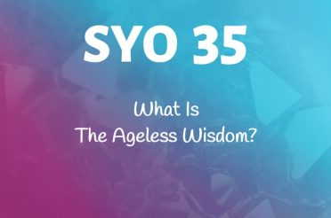 #35: What Is The Ageless Wisdom?