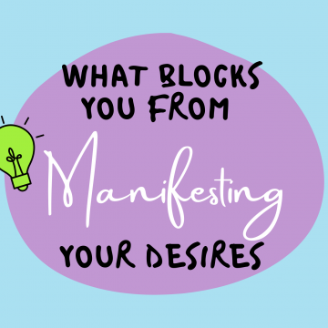 #43: What Blocks You From Manifesting Your Desires