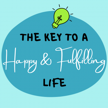 #49: The Key To A Happy And Fulfilling Life