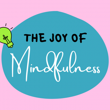 #67: The Joy Of Mindfulness
