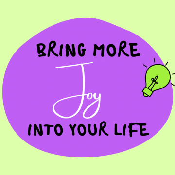 #68: Bring More Joy Into Your Life